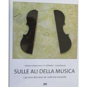 SULLE ALI DELLA MUSICA...