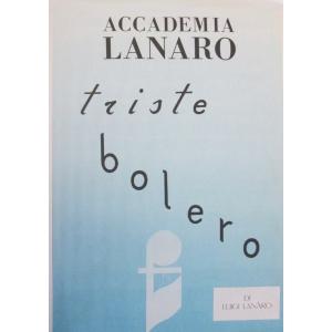 ACCADEMIA LANARO TRISTE BOLERO