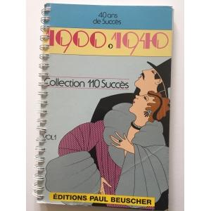 40 ANS DE  SUCCES 1900/1940...