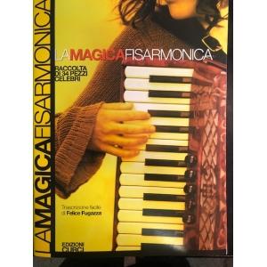 LA MAGICA FISARMONICA...