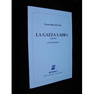 LA GAZZA LADRA GIOACCHINO...