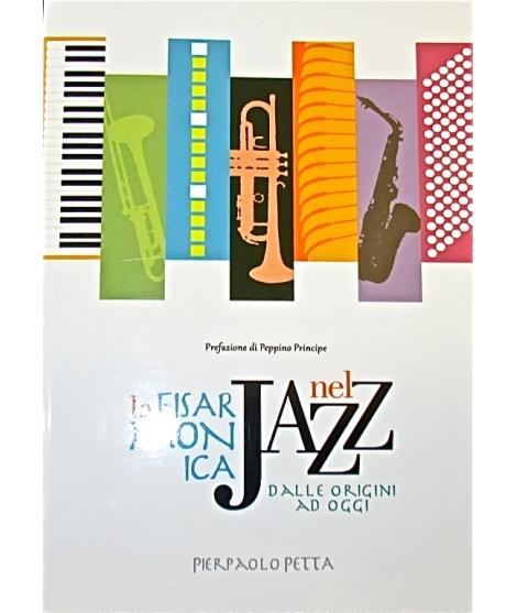 LA FISARMONICA nel jazz dalle origini ad oggi PIERPAOLO PETTA