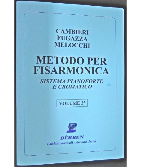 METODO METODI PER FISARMONICA 446 CAMBIERI METODO-SISTEMA PIANOFORTE E CROMATICO -VOLUME 2°