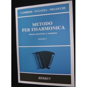 METODO METODI PER FISARMONICA 445 CAMBIERI METODO SISTEMA PIANOFORTE E CROMATICO -VOLUME 1°