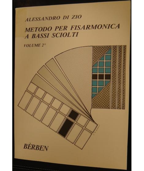 METODO METODI 448 ALESSANDRO DI ZIO METODO PER FISARMONICA BASSI SCIOLTI VOLUME 2°BERBEN