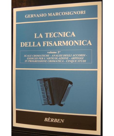 GERVASIO MARCOSIGNORI-LA TECNICA DELLA FISARMONICA-VOLUME 2°-BERBEN
