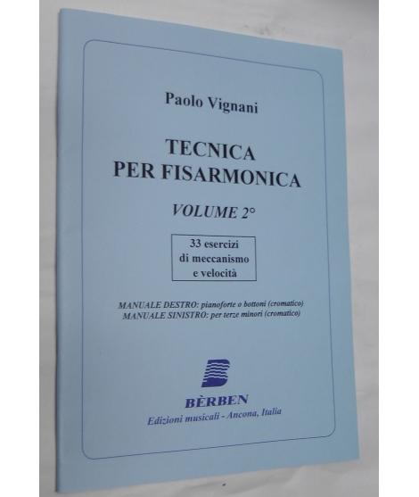 METODO METODI  PER FISARMONICA 1330 PAOLO VIGNANI TECNICA PER FISARMONICA VOLUME 2°