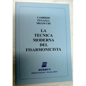 METODO METODI  PER FISARMONICA 444 CAMBIERI / FUGAZZA / MELOCCHI -LA TECNICA  MODERNA DEL FISARMONICISTA