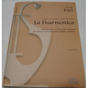IL PICCOLO FRIEL METODO CHE INSEGNA IN MODO DIVERTENTE LA FISARMONICA