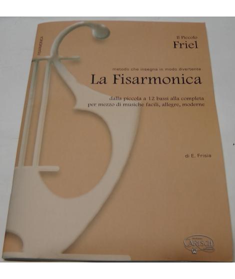 METODO PER FISARMONICA 1318 IL PICCOLO FRIEL METODO CHE INSEGNA IN MODO DIVERTENTE LA FISARMONICA