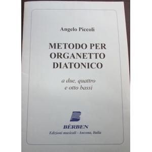 METODO PER ORGANETTO  523 ANGELO PICCOLI METODO PER ORGANETTO DIATONICO