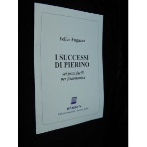 FELICE FUGAZZA I SUCCESSI...