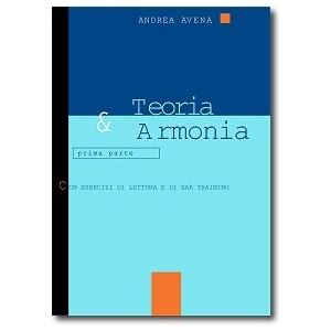 Avena TEORIA E ARMONIA prima parte con esercizi di lettura e di ear training SINFONICA JAZZ  AVENA-838