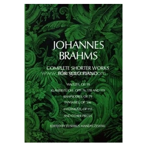 BRAHMS Complete Shorter Works for Solo Piano  884