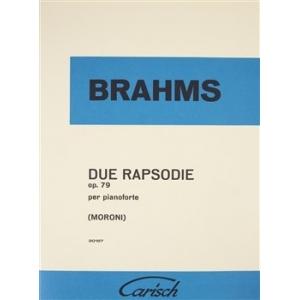 Johannes Brahms: Due Rapsodie Op. 79 moroni carisch 71