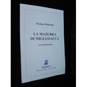 SPARTITI PER FISARMONICA 473 WOLMER BELTRAMI LA MAZURKA DI MIGLIAVACCA