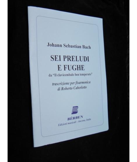 SPARTITI PER FISARMONICA 1565 JOHANN SEBASTIAN BACH SEI PRELUDI E FUGHE