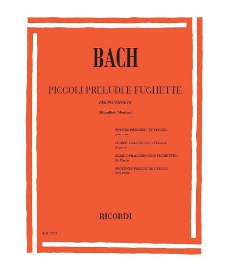 Bach Piccoli Preludi e Fughette  per Pianoforte (Mugellini - Montani)