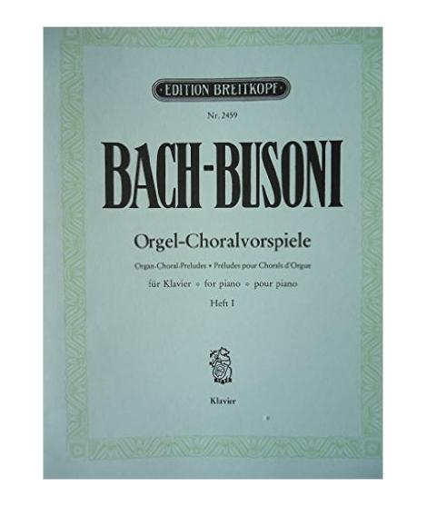 Bach Busoni Orgel-choralvorspiele