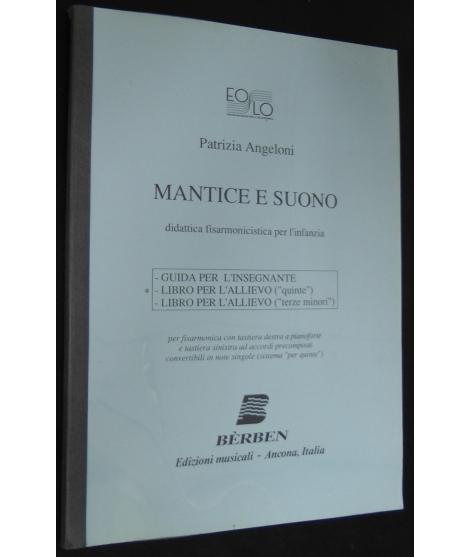 METODO METODI  PER FISARMONICA 451 ANGELONI MANTICE E SUONO-LIBRO PER L'ALLIEVO (QUINTE)