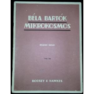 PARTITURA. bela bartok: MIKROKOSMOS. PIANO SOLO. VOL. III PROGRESSIVE PIANO PIECES. BOOSEY & HAWKES