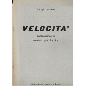 lanaro 1934 Velocità. Studi...