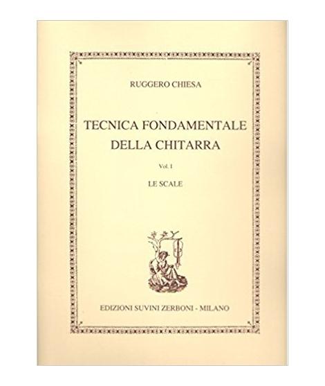 RUGGERO CHIESA - TECNICA FONDAMENTALE DELLA CHITARRA V. 1 LE SCALE