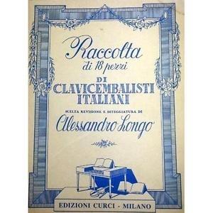 CURCI CL243 CLASSICA RACCOLTA DI 18 PEZZI DI CLAVICEMBALISTI ITALIANI REVISIONE