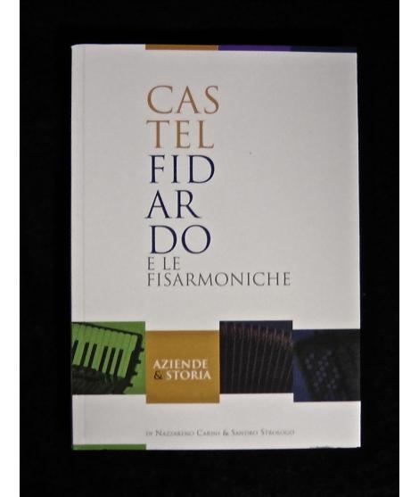 LIBRO FISARMONICA CASTELFIDARDO E LE FISARMONICHE 1611