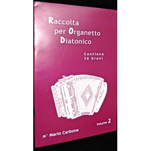 SPARTITI PER ORGANETTO 1103 RACCOLTA PER ORGANETTO DIATONICO CONTIENE 36 BRANI VOL.2