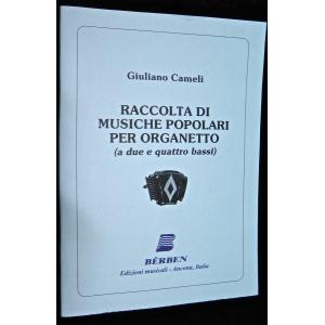 SPARTITI PER ORGANETTO 521 GIULIANO CAMELI RACCOLTA DI MUSICHE POPOLARI