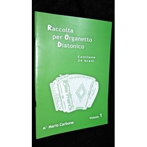 SPARTITI PER ORGANETTO 1102 RACCOLTA PER ORGANETTO DIATONICO CONTIENE 34 BRANI VOL.1