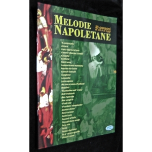 MELODIE NAPOLETANE 30 CANZONI DI IERI E DI OGGI