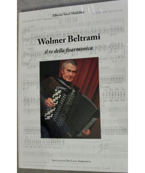 WOLMER BELTRAMI IL RE DELLA FISARMONICA CON CD