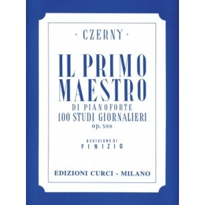 Luigi Finizio: Primo Maestro 100 Studi Giornalieri Op 599