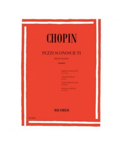 RICORDI CHOPIN F. - PEZZI SCONOSCIUTI PER PIANOFORTE - PIANO
