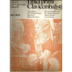I MIEI PRIMI CLAVICEMBALISTI Autori: Vari  Titolo: I miei primi Clavicembalisti