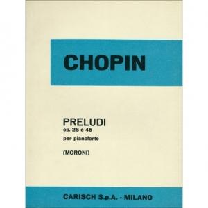 PRELUDI OPUS 28 E 45 PER PIANOFORTE - CHOPIN