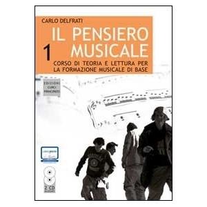 Il pensiero musicale. Con CD Audio. Vol. 1 CARLO DEL FRATI
