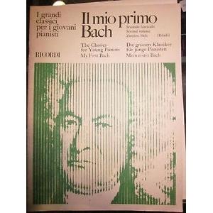 Il mio primo Bach- i grandi classici per i giovani pianisti fasc2-ed ricordi