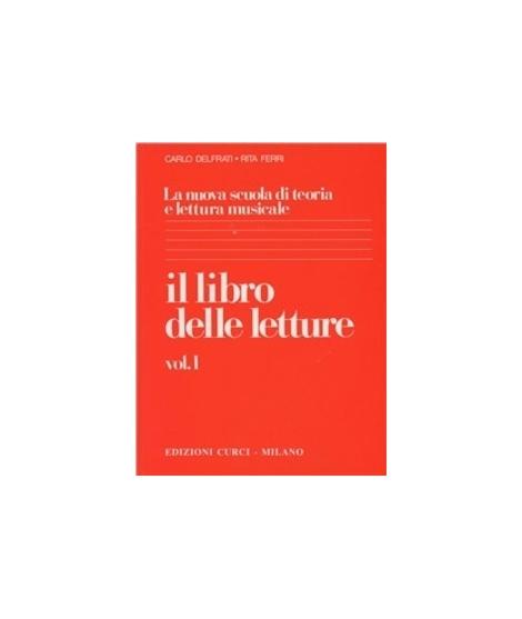 Il libro delle letture. Vol. 1  La Nuova Scuola Di Teoria E Lettura Musicale