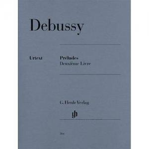 DEBUSSY C.: PRÉLUDES DEUXIÈME LIVRE - PRELUDI VOL. 2 HENLE VERLAG DEBUSSY CLAUDE