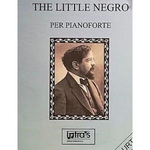 DEBUSSY - THE LITTLE NEGRO PER PIANOFORTE