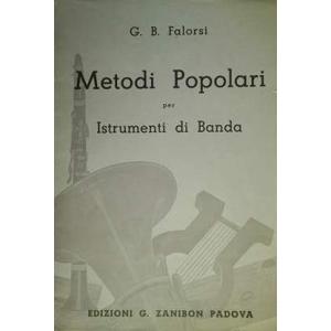 G. B. FALOROSI - METODI POPOLARI PER ISTRUMENTI DI BANDA - ZANIBON, ITALY