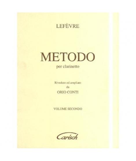 Carisch Metodo Per Clarinetto Lefèvre Metodo Per Clarinetto Revisione Orio Conti vol.2