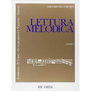 LETTURA MELODICA - Andeani -D'Urso- Guglielminotti-Odone VOL. 1 PERCORSI NELLA MUSICA RICORDI