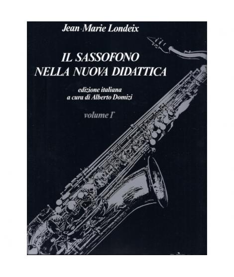 Berben - Jean-Marie Londeix - Il Sassofono Nella Nuova Didattica - Volume 1