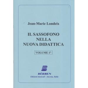 Londeix, J. M.  Il Sassofono nella nuova didattica, vol. 1