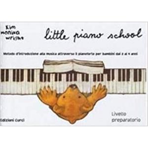 Little piano school. Percorso didattico per l'apprendimento della musica attraverso il pianoforte. Per bambini dai 2 anni in su