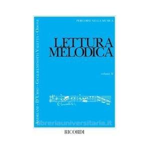 Lettura Melodica - Vol. 2 Ed. G. Andreani, D. D'Urso, G. Guglielminotti, A. Odone Percorsi Nella Musica